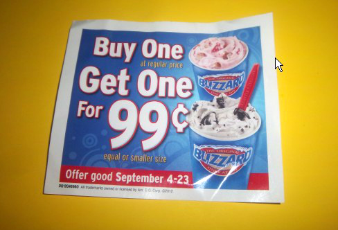 Buy one blizzard get one for 99 cents